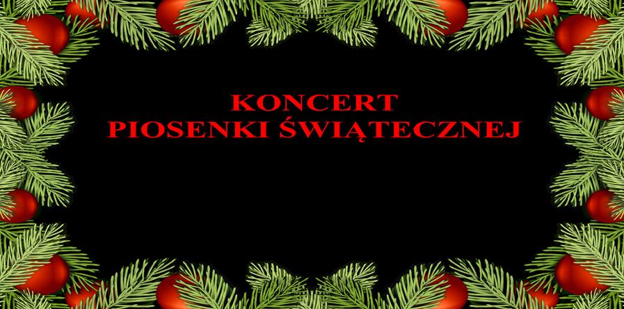 Koncert Piosenki Świątecznej