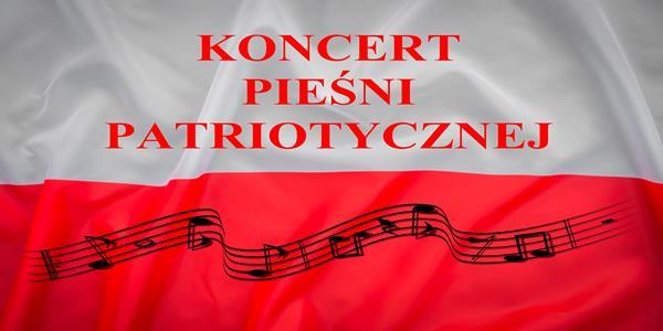 Koncert Pieśni Patriotycznej