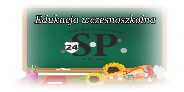 Edukacja wczesnoszkolna w SP24