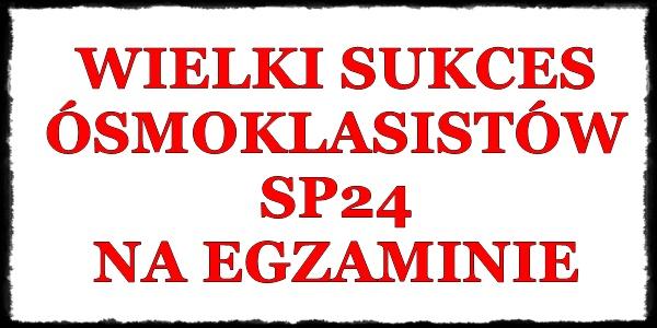 Wielki sukces ósmoklasistów SP24 na egzaminie!